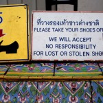 We Will Accept No Responsibility for Lost or Stolen Shoes